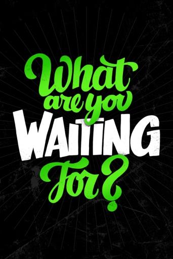 WhatAreYouWaitingFor-JasonVandenberg_LR_1