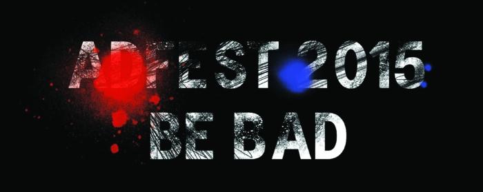 ADFEST-2015-BE-BAD